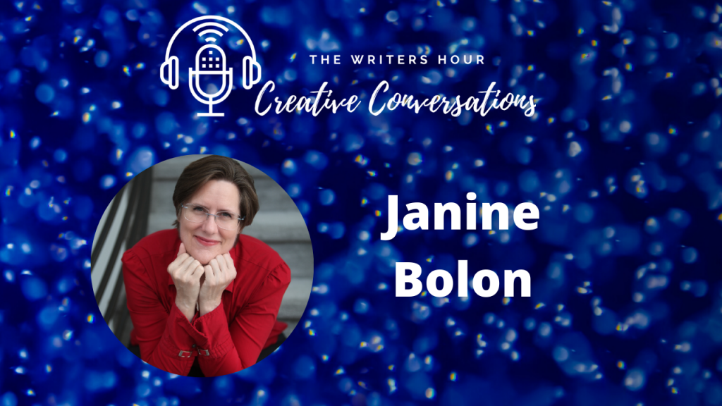 Janine Bolon podcast - write your book in a year. The Writers Hour - Creative Conversations