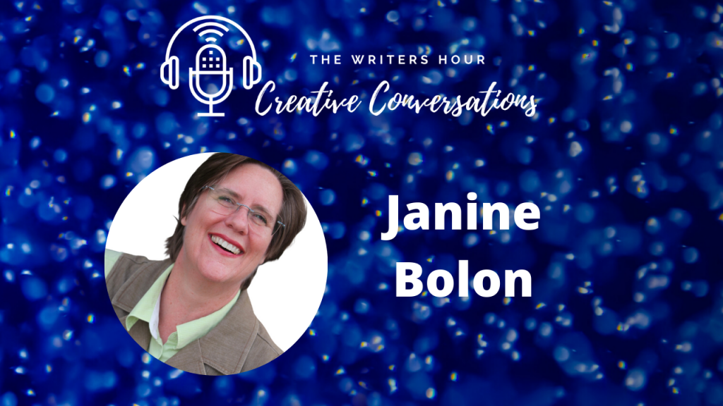 Janine Bolon podcast - 5 steps to writing. The Writers Hour - Creative Conversations