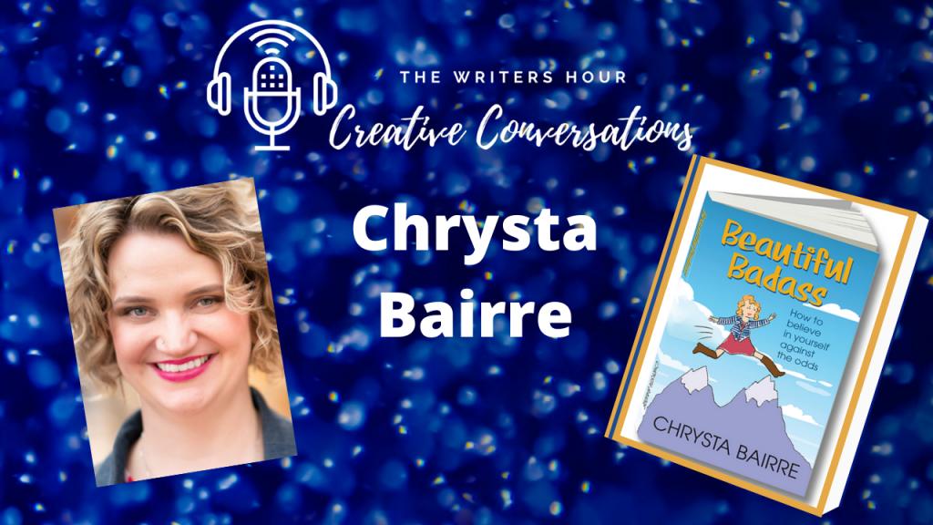 Chrysta Bairre on The Writers Hour - Creative Conversations with Janine Bolon