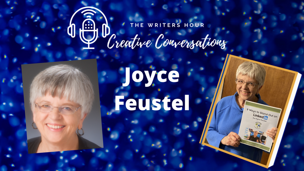 Joyce Feustel, the Social Media Tutor on The Writers Hour - Creative Conversations with Janine Bolon