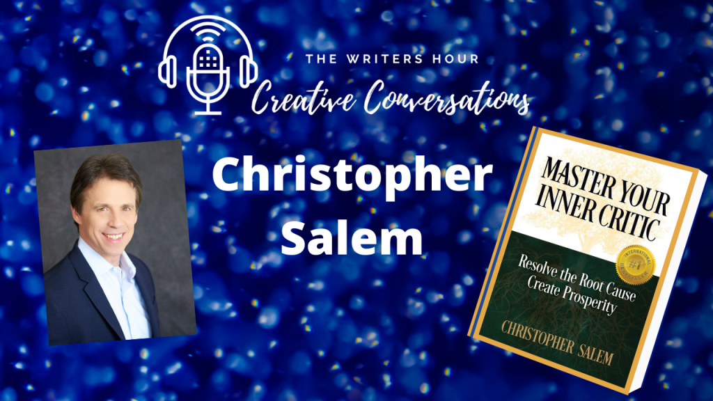 Christopher Salem, Sustainable Success on The Writers Hour - Creative Conversations with Janine Bolon