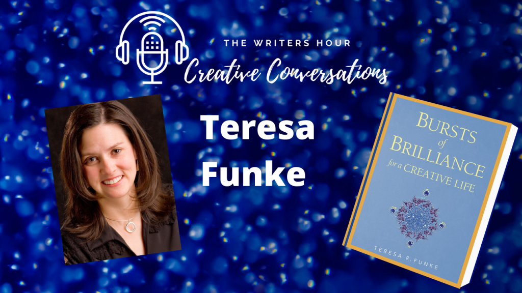 Teresa Funke, Bursts of Brilliance on The Writers Hour - Creative Conversations with Janine Bolon