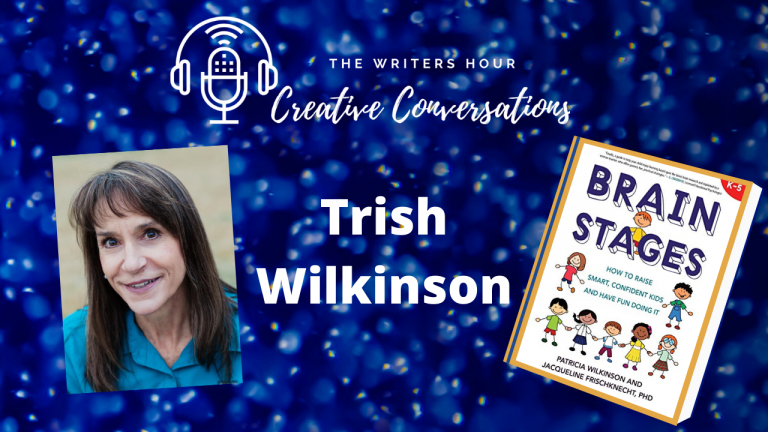 Author Podcasting with Trish Wilkinson and Janine Bolon: Brain Stages