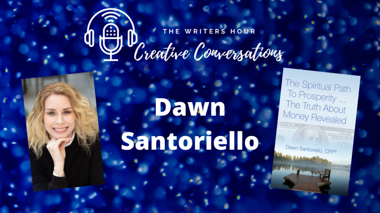Author Podcasting with Dawn Santoriello and Janine Bolon: The Spiritual Path to Prosperity. The Truth About Money Revealed.